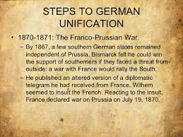 italian and german unification steps to german unificationbull 1870 1871 the franco prussian war 33