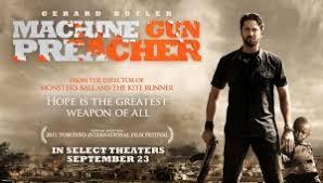 Movie Review Machine Gun Preacher W Gerard Butler Review St Louis