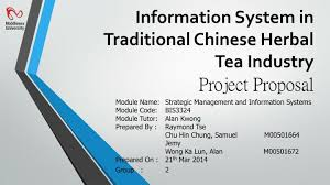 Project Proposal Presentation Ppt Information System In Traditional Chinese Herbal Tea