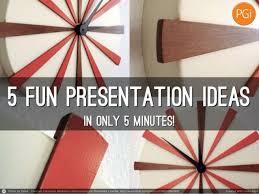 presentation ideas in minutes 5 presentation ideas in 5 minutes