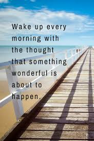 best enjoy your day quotes ideas best success start your day by thinking positive thoughts and you ll enjoy a great day