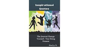 Quotes About Changing Yourself Cool Amazon Inspirational Quotes The Journal Change Yourself Your