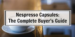 Nespresso Coffee Pod Chart Where To Buy Nespresso Pods The Webs Definitive Guide