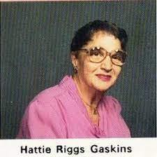 Hattie Esther Riggs Gaskins (1913-2007) - Find A Grave Memorial