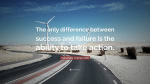 "Success And Failure Quotes Extraordinary Alexander Graham Bell Quote ""The Only Difference Between Success"