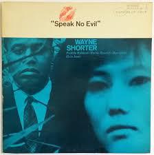 <b>Wayne Shorter</b> - <b>Speak</b> No Evil | Releases | Discogs