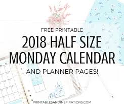 windows printable calendar 2018 free printable half size monday calendar and 2018 planner