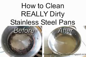 How To Clean Stainless Steal How To Clean Really Dirty Stainless Steel Pots And Pans Proverbs