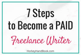 how to become a paid lance writer horkey handbook steps on how to become a paid lance writer