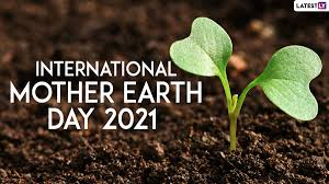 International Mother Earth Day 2021 Images and HD Wallpapers for Free  Download Online: WhatsApp Stickers, Earth Day Facebook Messages, Save  Nature Signal Quotes and Telegram Wishes to Celebrate Mother Earth