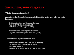 sophocles oedipus the king antigone ppt video online   will fate and the tragic flaw
