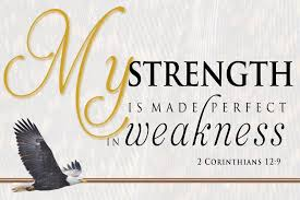 quotes about strength in weakness quotes
