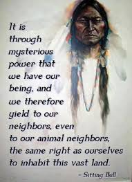 Sitting Bull quote | Native American Truth, Wisdom, Prayers, & Art ...