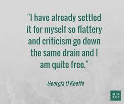 Georgia O Keeffe Quotes Custom 48 Georgia O'Keeffe Quotes That Totally Nail What It Means To Have A