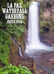 la paz waterfall gardens costa rica repinned by powercouplelife com