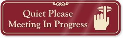 Quiet Please Meeting In Progress Sign Amazon Com Quiet Please Meeting In Progress With Keep Quiet