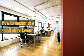 office layouts for small offices. Wonderful For Cubicle Design Layout Ideas Interior Office  Layouts Medical Floor Plan Furniture Small How Maximize Blog  For Offices A