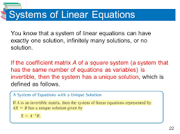 22 systems of linear equations you know that a system of linear equations can have exactly