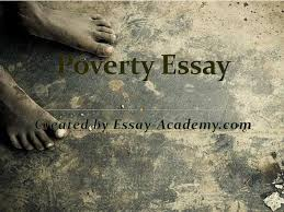 on poverty is the cause of all evils essay on poverty is the cause of all evils