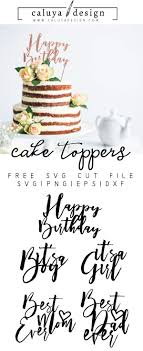 Free Cake Topper Svg Png Eps Dxf File Download Cricuit