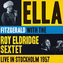 Live in Stockholm 1957 album by Ella Fitzgerald & Her Orchestra