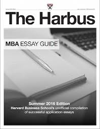 incoming hbs students share their essays the new 2016 harbus mba essay guide costs 49 99