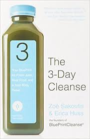 the 3 day cleanse your blueprint for fresh juice real food and a total body reset zoe sakoutis erica huss 9780446545716 amazon books