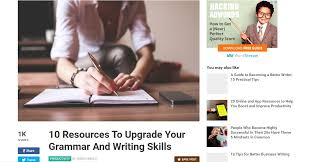 resources every student needs to be a better essay writer essay writer upgrade your grammar and writing skills