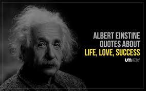 Albert Einstein Quotes About Life Simple 48 Best Albert Einstein Quotes About Life Love And Success