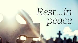 Rest In Peace Quotes Fascinating Rest In Peace Quotes For Dear People –� NAIJANG