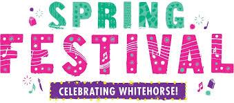 Spring Festival City Of Whitehorse Spring Festival