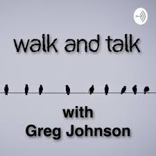 Walk and Talk with Greg Johnson