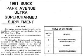 1991 park avenue ultra supercharged 3800 engine repair shop manual this manual covers all 1991 buick park avenue ultra models including sedan equipped the 3800l v 6 engine this book measures 8 5 x 11 and is over 25