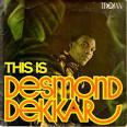 This Is Desmond Dekkar