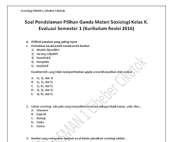 Maybe you would like to learn more about one of these? Jawaban Soal Soal Evaluasi Sosiologi Kelas 10 Erma Books