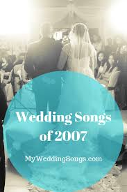 2007 Pop Charts Top 2007 Wedding Songs Lost In This Moment My Wedding Songs