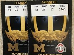 Details About 2 Michigan Football Tickets Vs Ohio State University 11 30 19 The Game