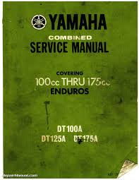 yamaha dt dt dt enduro motorcycle service manual 1974 yamaha dt100 dt125 dt175 enduro service manual page 1