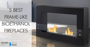 freestanding bioethanol fireplace incredible 5 best frame like fireplaces modern blaze for 6