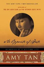 the opposite of fate memories of a writing life by amy tan 97331