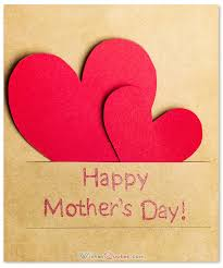 Mother Day Card 200 Heartfelt Mothers Day Wishes Greeting Cards And Messages