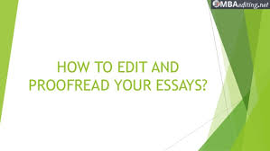 essay proofread how to edit and proofread your essay