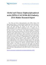 Market Research Adorable Global And Chinese Diphenylphosphoryl Azide Dppa Cas 44 44 44