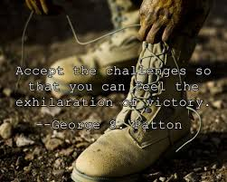 Military Motivation Quote Accept The Challenges So That You Can