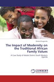 The Impact of Modernity on the Traditional African Family Values ...