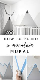 nursery mountain mural how to paint a diy mountain mural for a
