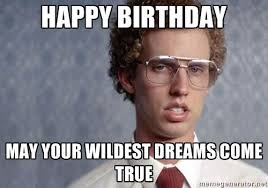 Napoleon Dynamite Quotes Best Birthday Quotes Napoleon Dynamite Happy Birthday May Your