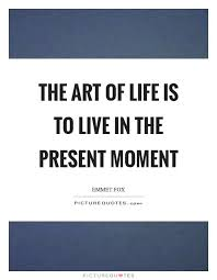 Live In The Present Quotes Unique Image Result For The Present Quotes The Present Pinterest