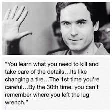 ted bundy quotes - Buscar con Google | Notorious killers ...
