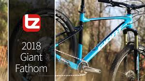 2018 Giant Fathom Range Review Tredz Bikes